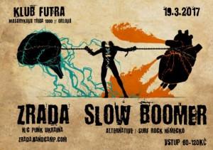 19.3.2017 - Slow Bloomer, Zrada